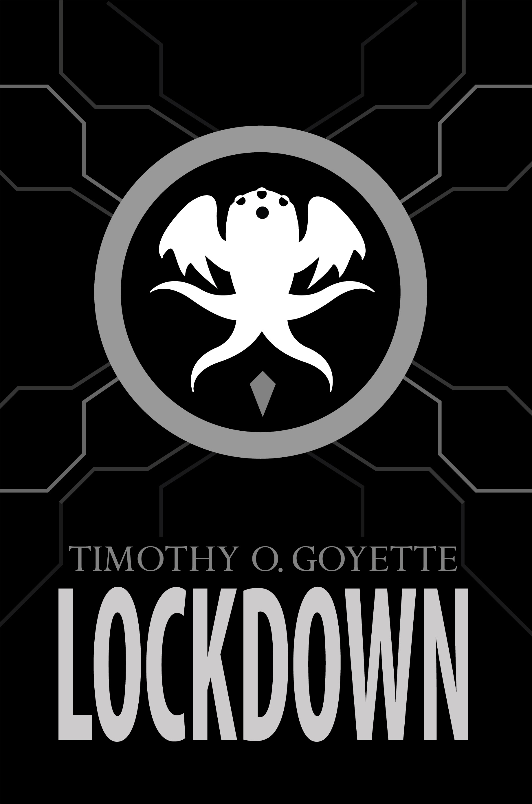 Lockdown by Timothy O. Goyette